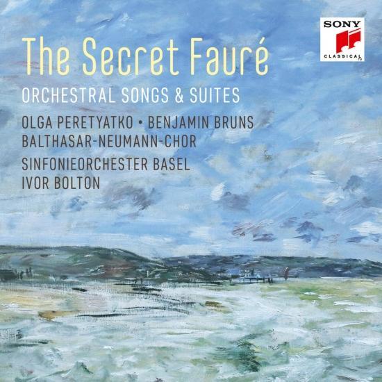 Cover The Secret Fauré: Orchestral Songs & Suites
