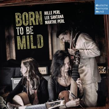 Cover Born to Be Mild