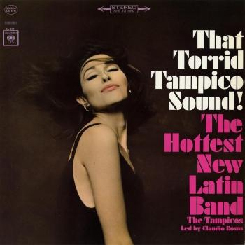 Cover That Torrid Tampico Sound!