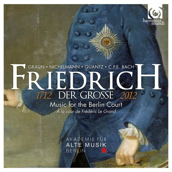Cover Friedrich der Grosse (1712-2012): Music for the Berlin Court