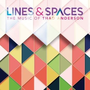 Cover Lines & Spaces: The Music of Thad Anderson