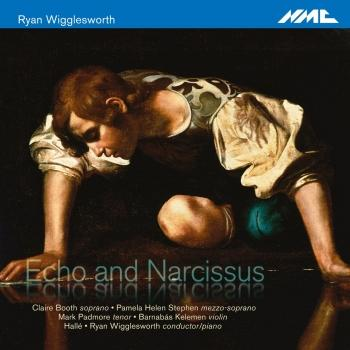 Cover Ryan Wigglesworth: Echo and Narcissus