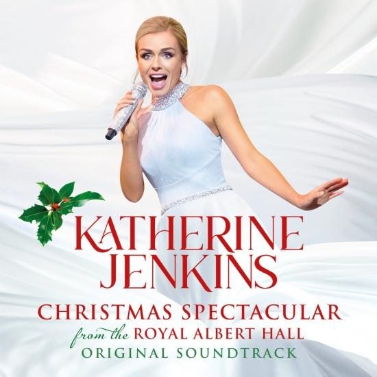 Cover Katherine Jenkins: Christmas Spectacular – Live From The Royal Albert Hall (Original Motion Picture Soundtrack)