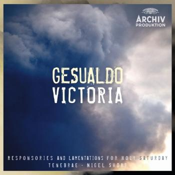 Cover Gesualdo / Victoria - Responsories And Lamentations For Holy Saturday