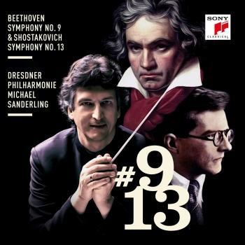 Cover Beethoven: Symphony No. 9 & Shostakovich: Symphony No. 13