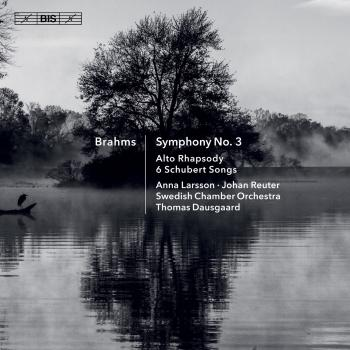Cover Brahms: Symphony No. 3, Alto Rhapsody & 6 Schubert Songs