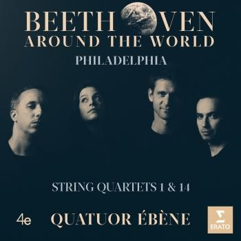 Cover Beethoven Around the World: Philadelphia, String Quartets Nos 1 & 14