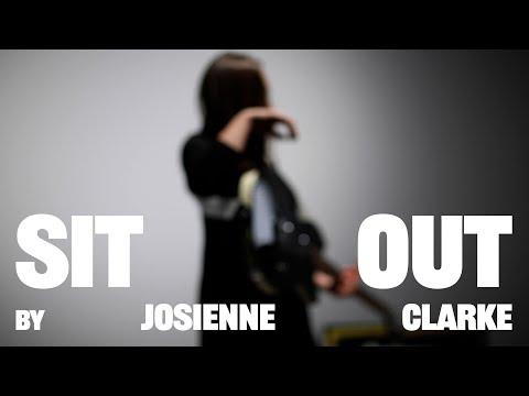 Video Josienne Clarke - Sit Out
