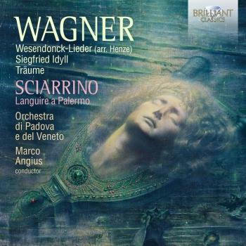 Cover Wagner: Wesendonck-Lieder, Siegfried Idyll, Träume; Sciarrino: Languire a Palermo