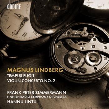Cover Magnus Lindberg: Tempus fugit & Violin Concerto No. 2