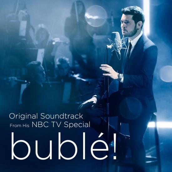 Cover bublé! (Original Soundtrack from his NBC TV Special)
