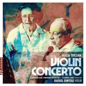 Cover Alicia Terzian: Violin Concerto & 3 Pieces for String Quartet, Op. 5 (Arr. for String Orchestra)