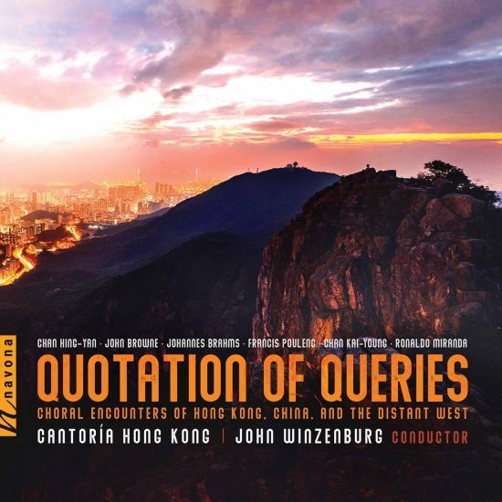 Cover Quotation of Queries: Choral Encounters of Hong Kong, China and the Distant West