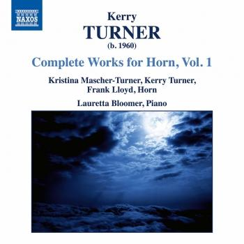 Cover Kerry Turner: Complete Works for Horn, Vol. 1