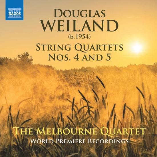 Cover Douglas Weiland: String Quartets Nos. 4 & 5