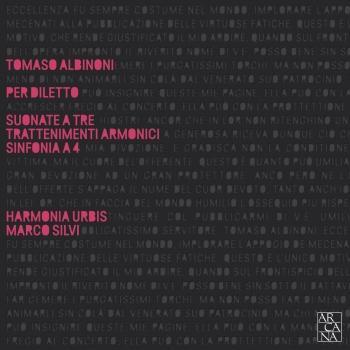 Cover Albinoni: Per diletto, Suonate a tre trattenimenti armonici & Sinfonia a 4