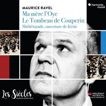 Cover Ravel: Ma Mère l'Oye, Le tombeau de Couperin & Shéhérazade, ouverture de féerie