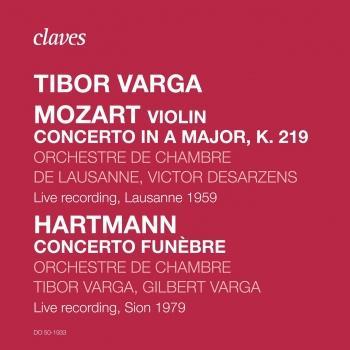 Cover Mozart: Violin Concerto in a major, K. 2019, Hartmann: Concerto Funèbre