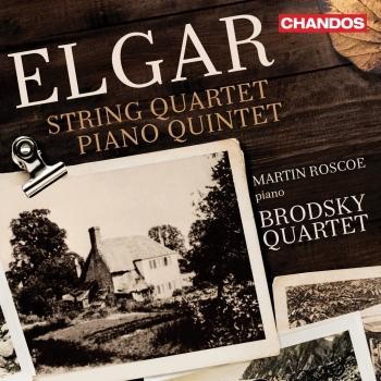 Cover Elgar: String Quartet in E Minor & Piano Quintet in A Minor