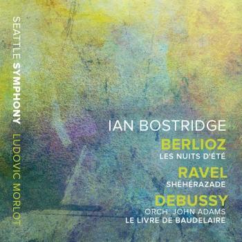 Cover Berlioz: Les nuits d'été – Ravel: Shéhérazade – Adams: Le livre de Baudelaire (After Debussy's L. 64)