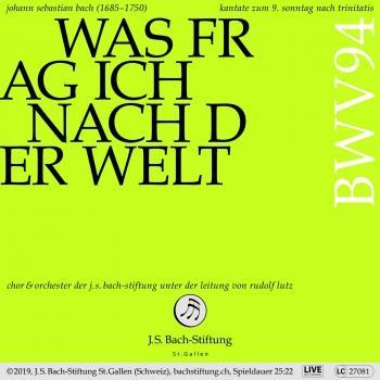 Cover Bachkantate, BWV 94 - Was frag ich nach der Welt