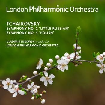 Cover Tchaikovsky: Symphonies Nos. 2 & 3 (Live)