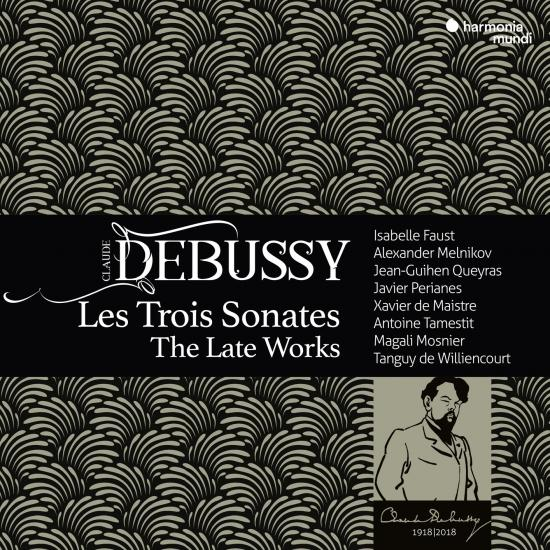 Cover Debussy: Les Trois Sonates, The Late Works