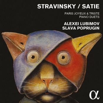 Cover Stravinsky & Satie: Paris joyeux & triste - Piano Duets