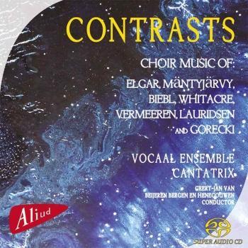 Cover Contrasts - Choral Works by: Elgar, Mäntyjärvy, Biebl, Whitacre, Vermeeren, Lauridsenen Gorecki