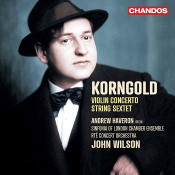 Cover Korngold: Violin Concerto & String Sextet