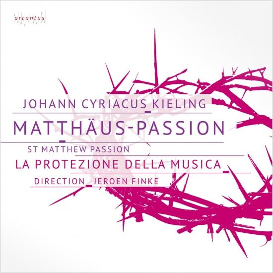 Cover J. C. Kieling - St Matthew Passion