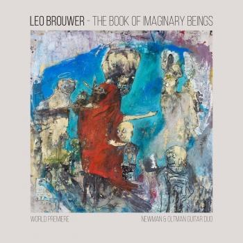 Cover The Book of Imaginary Beings: The Music of Leo Brouwer for Two Guitars