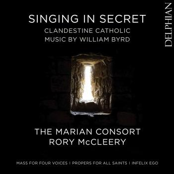Cover Singing in Secret: Clandestine Catholic Music by William Byrd