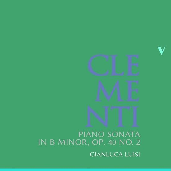Cover Clementi: Piano Sonata in B Minor, Op. 40 No. 2