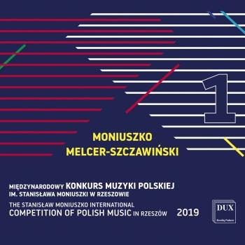 Cover The Stanisław Moniuszko International Competition of Polish Music in Rzeszów 2019, Vol. 1