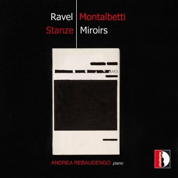 Cover Mauro Montalbetti: Stanze – Ravel: Miroirs, M. 43