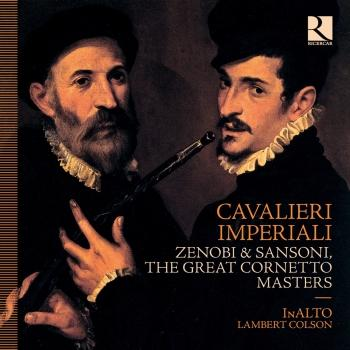 Cover Cavalieri Imperiali: Zenobi & Sansoni, the Great Cornetto Masters