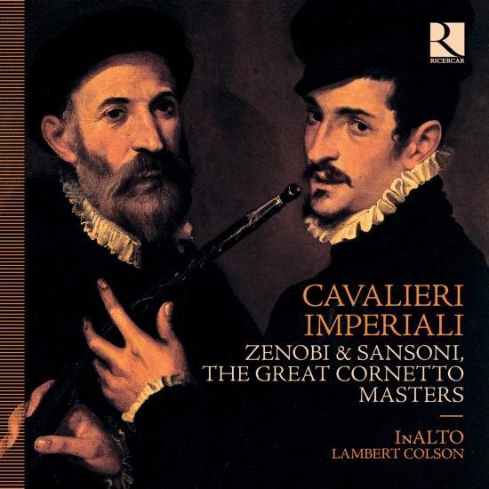 Cover Cavalieri Imperiali: Zenobi & Sansoni, the Great Cornetto Masters