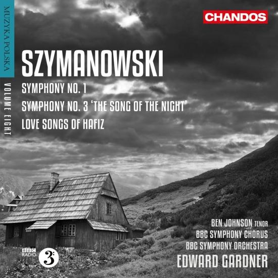 Cover Szymanowski: Love Songs of Hafiz & Symphonies Nos. 1 & 3