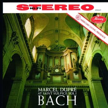 Cover Marcel Dupré At Saint-Sulpice, Vol.1: Bach (Remastered 2015)