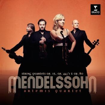 Cover Mendelssohn: String Quartets Op. 13, Op. 44/ 1, Op. 80.