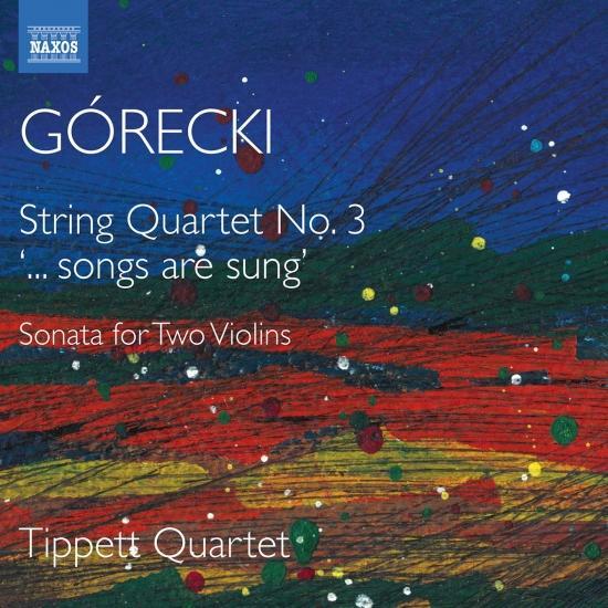 Cover Górecki: String Quartets No. 3, Sonata for 2 Violins