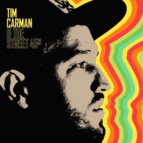 Cover Tim Carman & The Street 45s