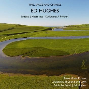 Cover Ed Hughes: Time, Space & Change