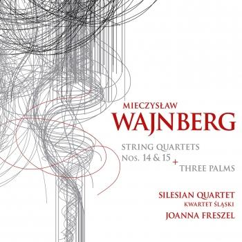 Cover Weinberg: 3 Palms & String Quartets Nos. 14 & 15