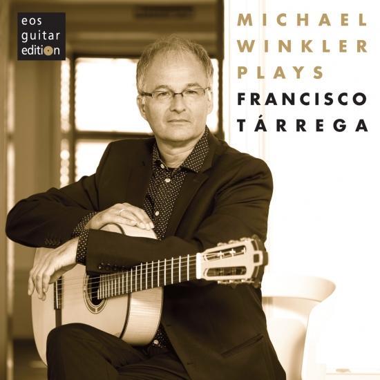Cover Michael Winkler plays Francisco Tárrega