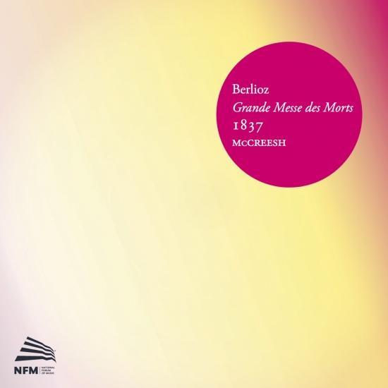 Cover Berlioz: Grande messe des morts (1837)