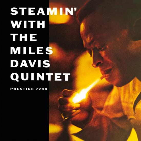 Cover Steamin' With The Miles Davis Quintet (2016 Remaster)