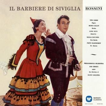 Cover Rossini: Il barbiere di Siviglia (1957 - Galliera) - Callas Remastered