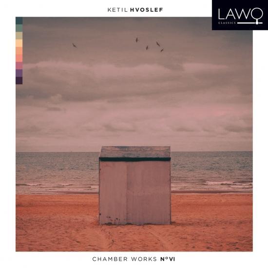 Cover Hvoslef Chamber Works No. VI